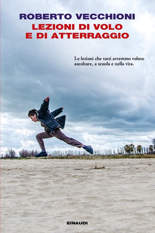 Roberto Vecchioni - Lezioni di volo e di atterraggio